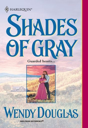 Shades Of Gray (Mills & Boon Historical) ebook by Wendy Douglas