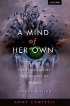 A Mind Of Her Own - The evolutionary psychology of women ebook by Anne Campbell