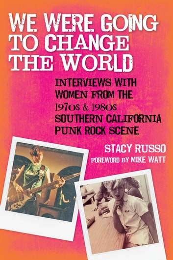 We were going to change the world ebook by stacy russo we were going to change the world interviews with women from the 1970s and 1980s fandeluxe Epub