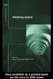 Thinking Space ebook by Crang, Mike