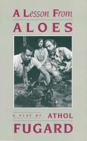A Lesson from Aloes ebook by Athol Fugard