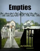 Empties ebook by Jay Caselberg