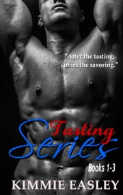 Tasting Boxed Set ebook by Kimmie Easley