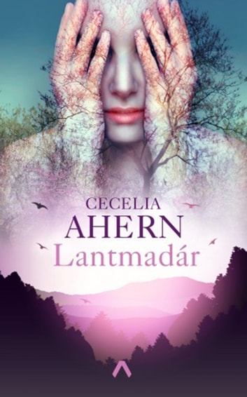 Lantmadár ebook by Cecelia Ahern