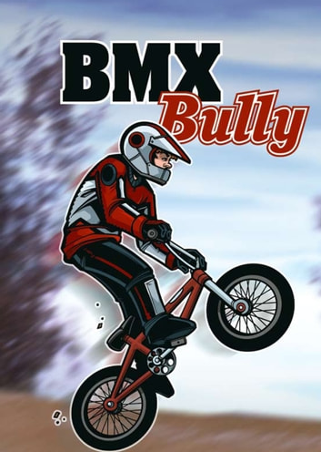 BMX Bully ebook by Anastasia Suen