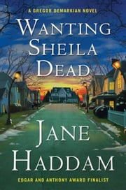 Wanting Sheila Dead ebook by Jane Haddam
