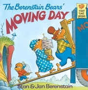 The Berenstain Bears' Moving Day ebook by Stan Berenstain,Jan Berenstain
