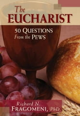 The Eucharist ebook by Fragomeni, Richard