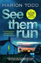 See Them Run - An utterly gripping detective thriller set in St Andrews ebook by