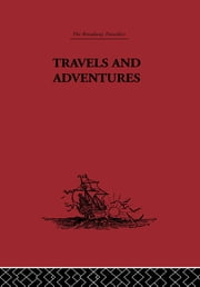 Travels and Adventures - 1435-1439 ebook by Pero Tafur,Malcolm Letts