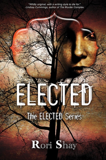 ELECTED ebook by Rori Shay