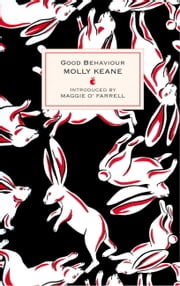Good Behaviour ebook by Molly Keane,Maggie O'Farrell