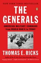The Generals ebook by Thomas E. Ricks