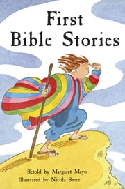 First Bible Stories ebook by Margaret Mayo