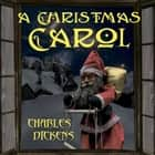 A Christmas Carol (Charles Dickens) audiobook by