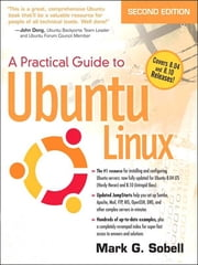 Practical Guide to Ubuntu Linux (Versions 8.10 and 8.04) ebook by Mark G. Sobell
