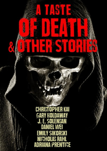 A Taste of Death & Other Stories ebook by Christopher Kai