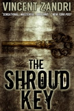 The Shroud Key, A Chase Baker Thriller Series No. 1
