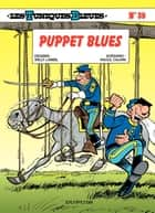 Les Tuniques Bleues - Tome 39 - PUPPET BLUES ebook by Lambil, Raoul Cauvin
