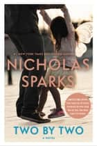 Two by Two eBook por Nicholas Sparks