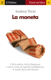 La moneta ebook by Andrea, Terzi