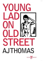 Young Lad on Old Street ebook by A J Thomas