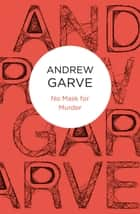 No Mask for Murder ebook by Andrew Garve