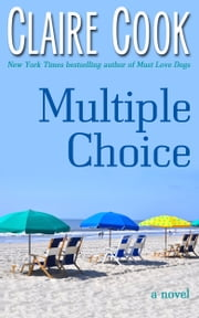 Multiple Choice ebook by Claire Cook