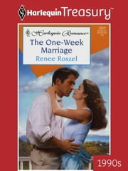 The One-Week Marriage ebook by Renee Roszel