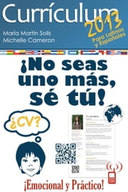 Curriculum 2013 ¡no seas uno más, sé tú! ebook by Kobo.Web.Store.Products.Fields.ContributorFieldViewModel