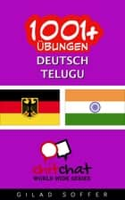 1001+ Übungen Deutsch - Telugu ebook by Gilad Soffer