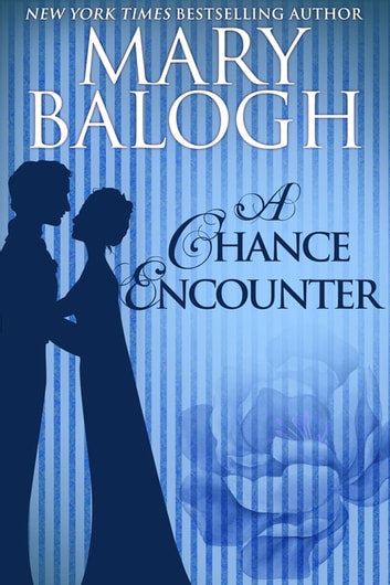 A Chance Encounter ebook by Mary Balogh