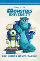 Monsters University Junior Novelization ebook by Disney Books