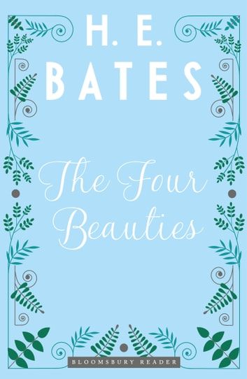 The Four Beauties ebook by H.E. Bates