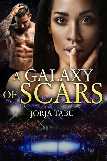 A Galaxy of Scars ebook by Jorja Tabu