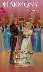 L'onore dei st.claire ebook by Carole Mortimer