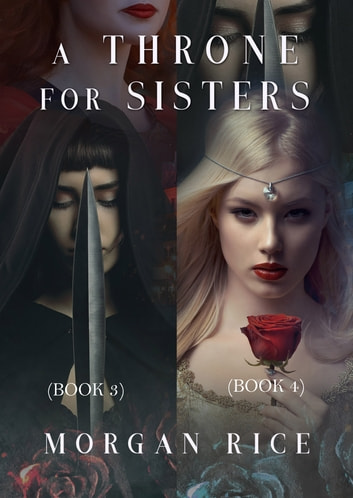A Throne for Sisters (Books 3 and 4) 電子書 by Morgan Rice
