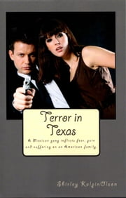Terror in Texas ebook by Shirley Kalpin-Olson