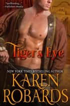 Tiger's Eye ebook by Karen Robards