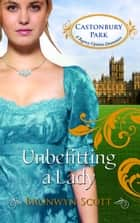 Unbefitting a Lady ebook by Bronwyn Scott