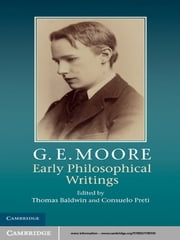 G. E. Moore: Early Philosophical Writings ebook by