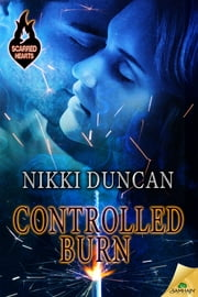 Controlled Burn ebook by Nikki Duncan