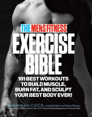 The mens fitness exercise bible ebook by sean hyson 9780989594028 the mens fitness exercise bible 101 best workouts to build muscle burn fat and fandeluxe Choice Image