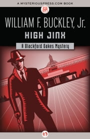 High Jinx ebook by William F. Buckley Jr.