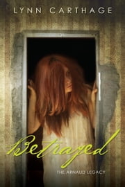 Betrayed ebook by Lynn Carthage
