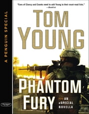 Phantom Fury - A Sand and Fire Novella eSpecial ebook by Tom Young