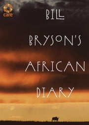 Bill Bryson's African Diary ebook by Bill Bryson