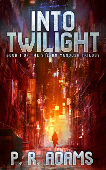 Into Twilight ebook by P R Adams