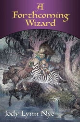 A Forthcoming Wizard ebook by Jody Lynn Nye
