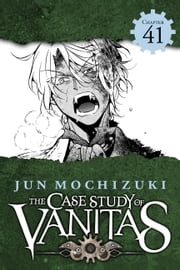 The Case Study of Vanitas, Chapter 41 eBook by Jun Mochizuki